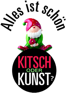 kitch-oder-kunst